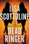 Dead Ringer ~ Lisa Scottoline ~ 2004 ~ PB ~ thriller