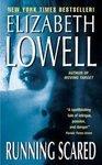 Running Scared ~Elizabeth Lowel ~ 2003 ~  PB ~ adventure thriller