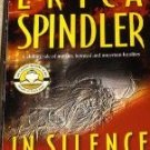 In Silence ~ Erica Spindler ~ 2003 ~ PB ~ thriller