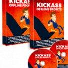 Kick Ass Offline Profits