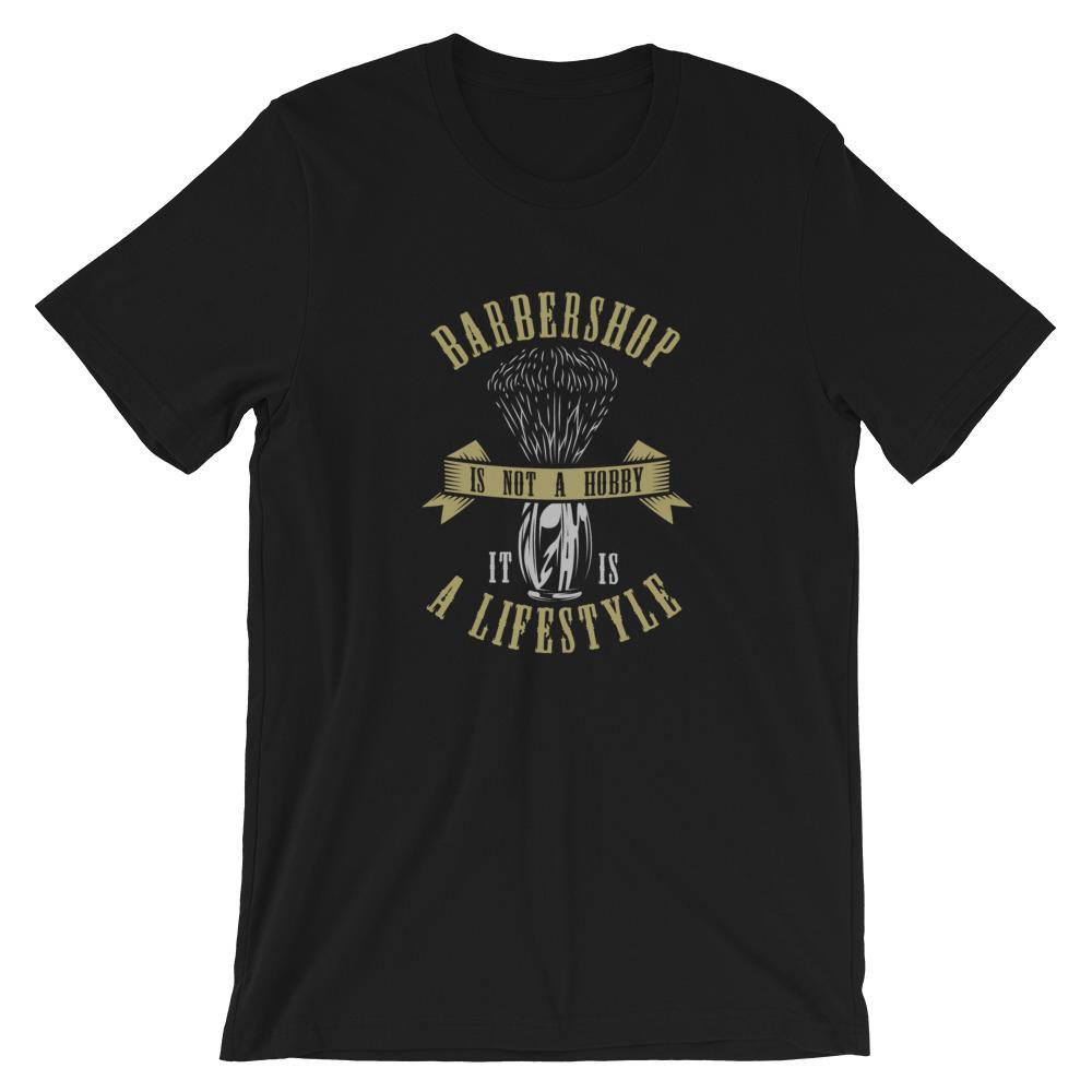 Barbershop Is Not A Hobby It Is A Lifestyle Fashion T Shirt