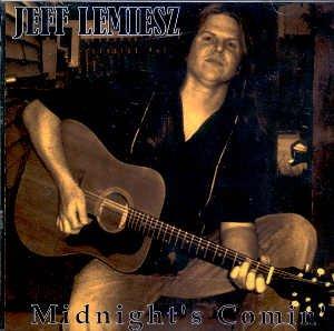 "JEFF LEMIESZ - ""MIDNIGHT'S COMIN'"" - CD"