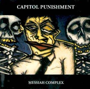"CAPITOL PUNISHMENT - ""MESSIAH COMPLEX"" - CD"