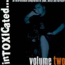 TOXIC RECORDS - INTOXICATED...VOL. TWO - COMPILATION CD
