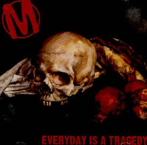 MANSIC - EVERYDAY IS A TRAGEDY - CD