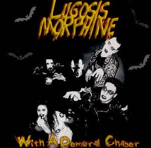 LUGOSIS MORPHINE - WITH A DEMORAL CHASER - CD