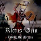 RICTUS GRIN - LIVING THE DREAM - CD