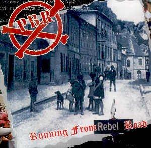 P.B.R. - RUNNING FROM REBEL ROAD - CD