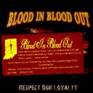 BLOOD IN BLOOD OUT - RESPECT OUR LOYALTY - CD