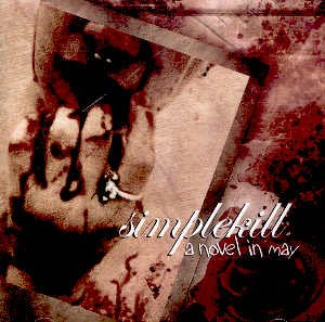 SIMPLEKILL - A NOVEL IN MAY