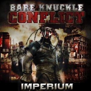 BARE KNUCKLE CONFLICT - IMPERIUM - CD