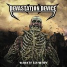 DEVASTATION DEVICE - NATION OF EXTINCTION - CD