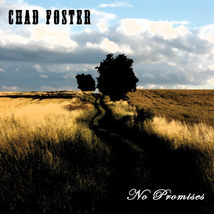CHAD FOSTER - NO PROMISES - CD