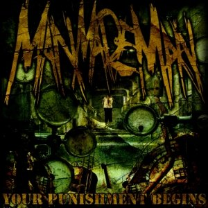 MAN MADE MAN - YOUR PUNISHMENT BEGINS - CD