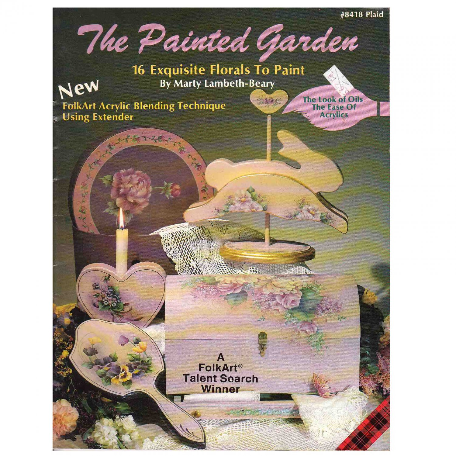 """DECORATIVE PAINTING PATTERN BOOK """"THE PAINTED GARDEN"""