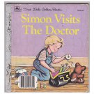 Simon Visits the Doctor 1984 First Little Golden Book 10134-16