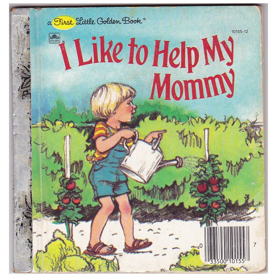 """""""I LIKE TO HELP MY MOMMY"""" ~ First Little Golden Book"""