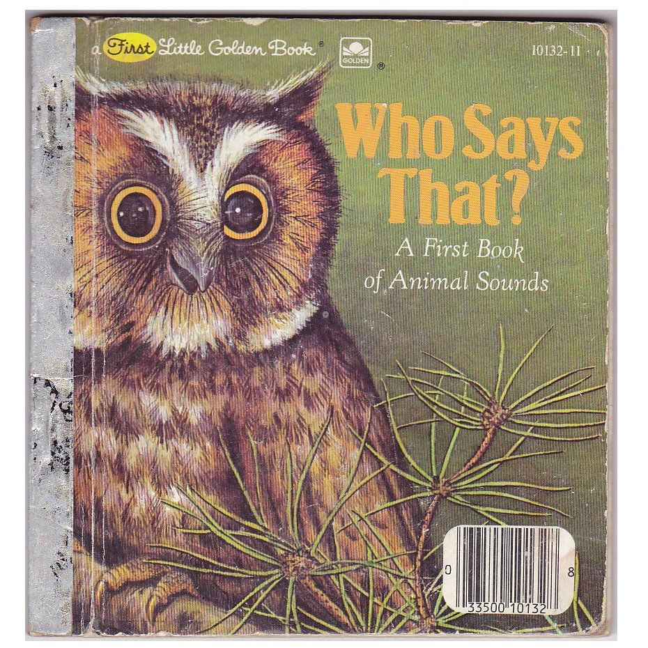 """1982 """"Who Says That?"""" First Little Golden Hardcover Book"""