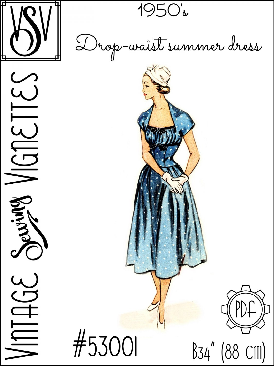 "1950's Drop-waist summer dress (B34"") [VSV #53001] PDF sewing pattern"