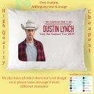 DUSTIN LYNCH TOUR Album Pillow cases