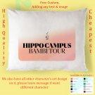 HIPPO CAMPUS TOUR Album Pillow cases