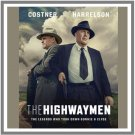 THE HIGHWAYMAN, 2017, with KEVIN COSTNER and WOODY HARRELSON