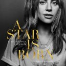 Lady Gaga A Star Is Born 24x18 Poster