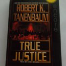 TRUE JUSTICE BY ROBERT K TANENBAUM (AUDIO BOOK, FAST SHIPPING!) CHRIS MELONI