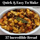 37 Incredible Bread Stuffing & Dressing Recipes Ebook