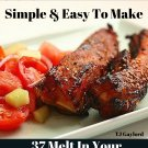 37 Melt In Your Mouth Spare Rib Recipes Ebook