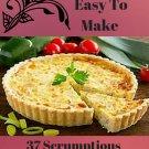 37 Scrumptious Quiche Lorraine Recipes Ebook