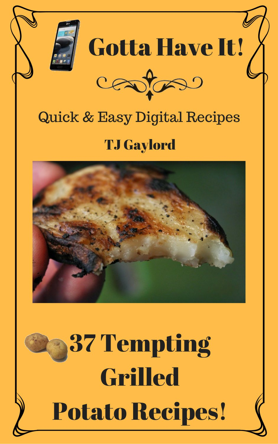 37 Tempting Grilled Potato Recipes Ebook