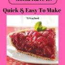 37 One Of A Kind Raspberry Pie Recipes Ebook