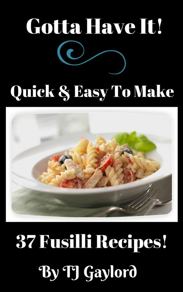 37 Fusilli Recipes Ebook