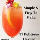37 Delicious Orange Drink Recipes Ebook