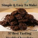 37 Best Tasting Double Chocolate Chip Cookie Recipes Ebook
