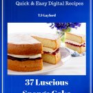 37 Luscious Sponge Cake Recipes Ebook