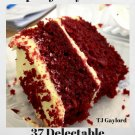 37 Delectable Uncomplicated Red Velvet Cake Recipes Ebook