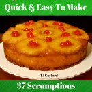 37 Scrumptious Pineapple Upside Down Cake Recipes Ebook