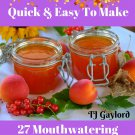 27 Mouthwatering Peach Butter Recipes Ebook