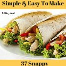 37 Snappy Homemade Burritos Recipes Ebook