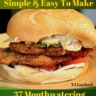 37 Mouthwatering Ground Chicken Burger Ebook