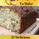 37 Delicious Pineapple Bread Recipes Ebook