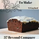 37 Beyond Compare Chocolate Bread Recipes Ebook