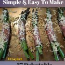 37 Delectable Roasted Asparagus Recipes Ebook