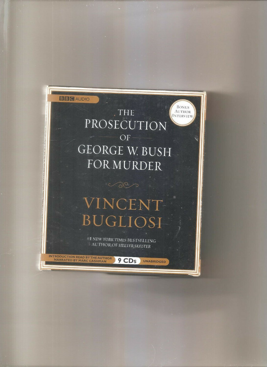 The Prosecution of George W. Bush for Murder by Vincent Bugliosi (2008, CD, Unabridged)