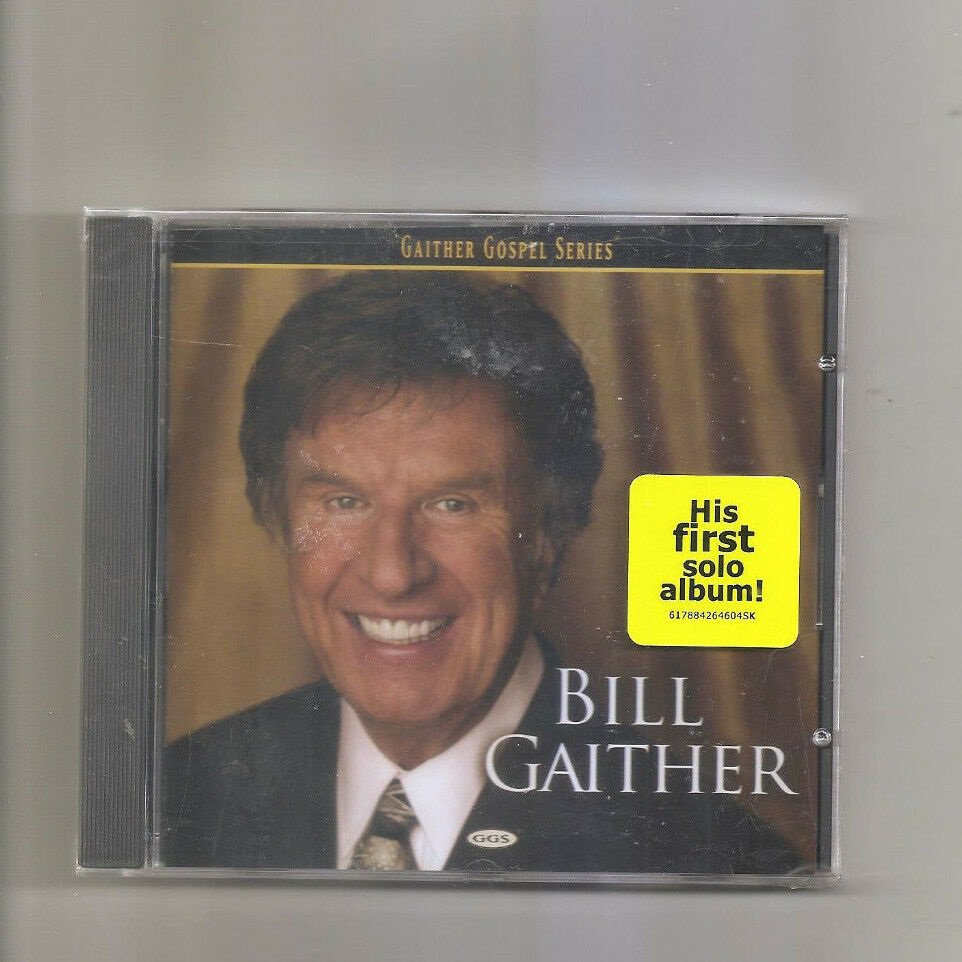 Bill Gaither by Bill Gaither (Gospel) (CD, Oct-2005, Gaither Music Group)
