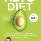Keto Diet Your 30-Day Plan to Lose Weight by Dr. Josh Axe [eBook]