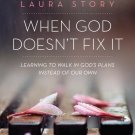 When God Doesn't Fix it: DVD Study
