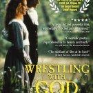 Wrestling With God DVD
